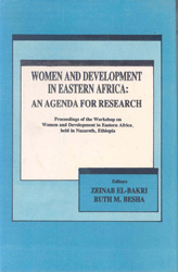 Women and Development in Eastern Africa: An Agenda for Research. Proceedings of the workshop on women and development in Eastern Africa, held in Nazareth, Ethiopia