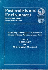 Pastorialists and Environment : Experiences from the Greater Horn of Africa