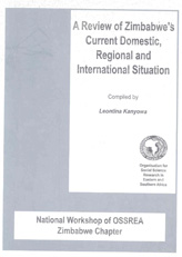 A Review of Zimbabwe's Current Domestic, Regional and International Situation
